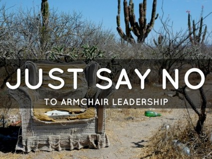 Break the Frame and Just Say No to Armchair Leadership
