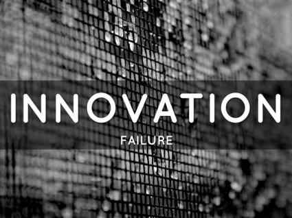 Innovation Failure Sets Up Future Innovation Success
