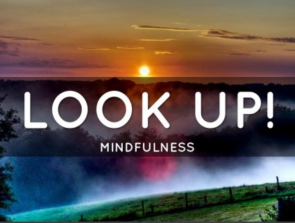 leaders look up and practice engaged mindfulness