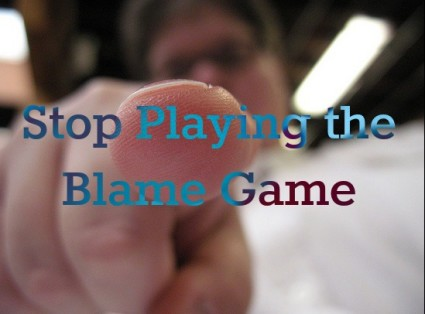 just stop playing the blame game