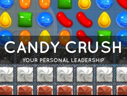 Leadership Lessons from Candy Crush
