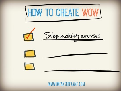 Make the Leap from Excuses to Action