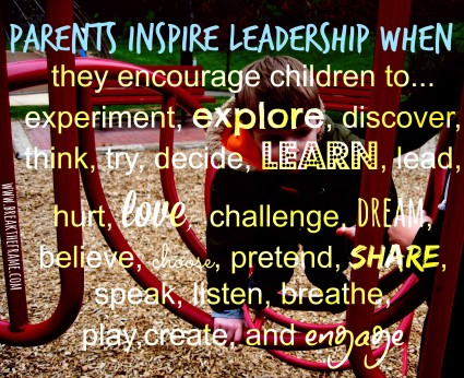 Parent's Guide to Leadership - How to Inspire Leadership in Children