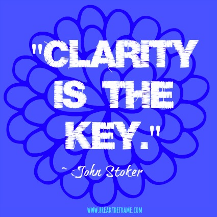 Vision - Clarity is the key