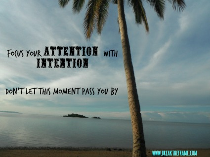 mindfulness is focusing attention with intention