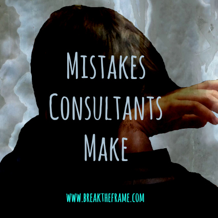 mistakes consultants make