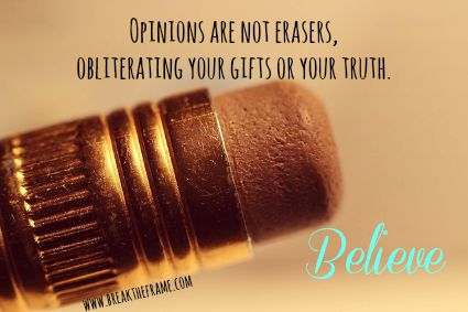 opinions are not erasers