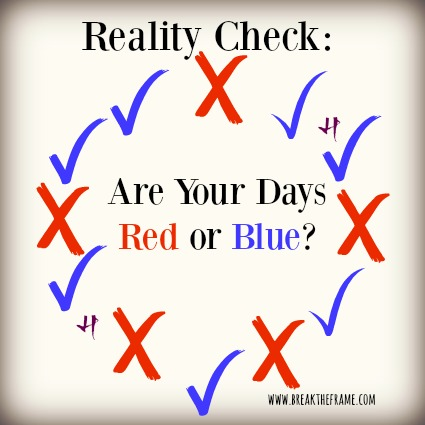 Reality Check Red or Blue