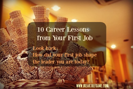 lessons learned from your first job